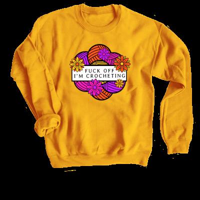 F-Off I'm Crocheting Pink Sheep Design Merch, a Gold Crewneck Sweatshirt