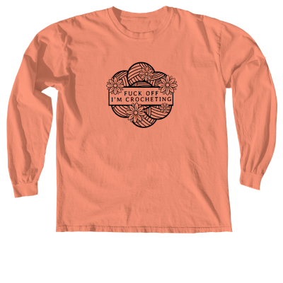 F-Off I'm Crocheting Outline Pink Sheep Design Merch, a terracotta Comfort Colors Long Sleeve Tee
