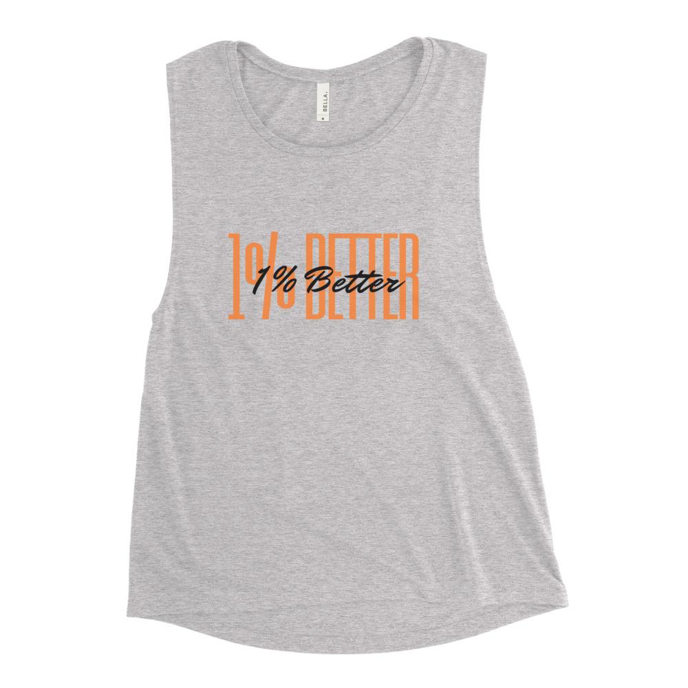 Ladies' 1% Better Muscle Tank