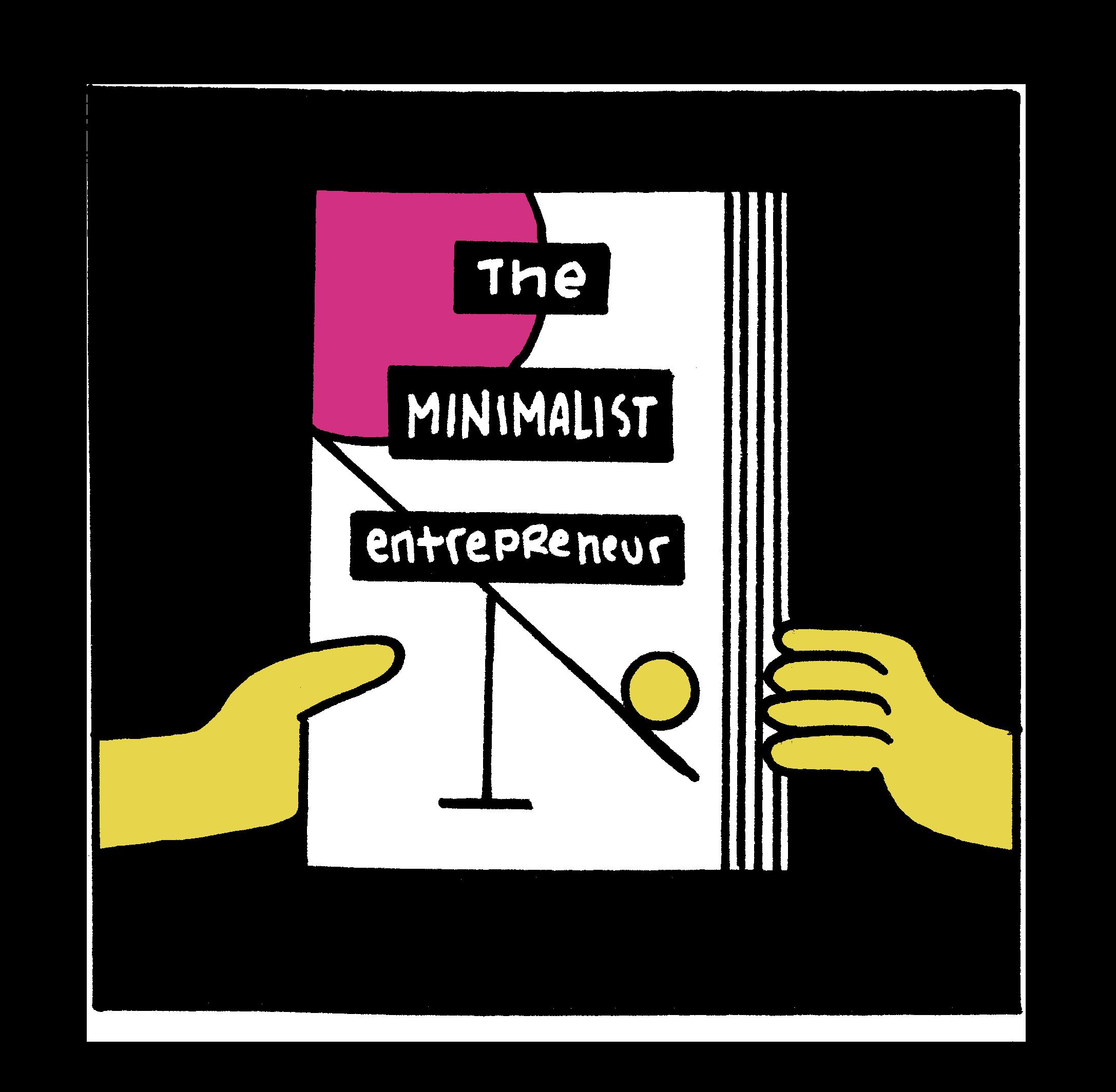 Illustration of The Minimalist Entrepreneur book