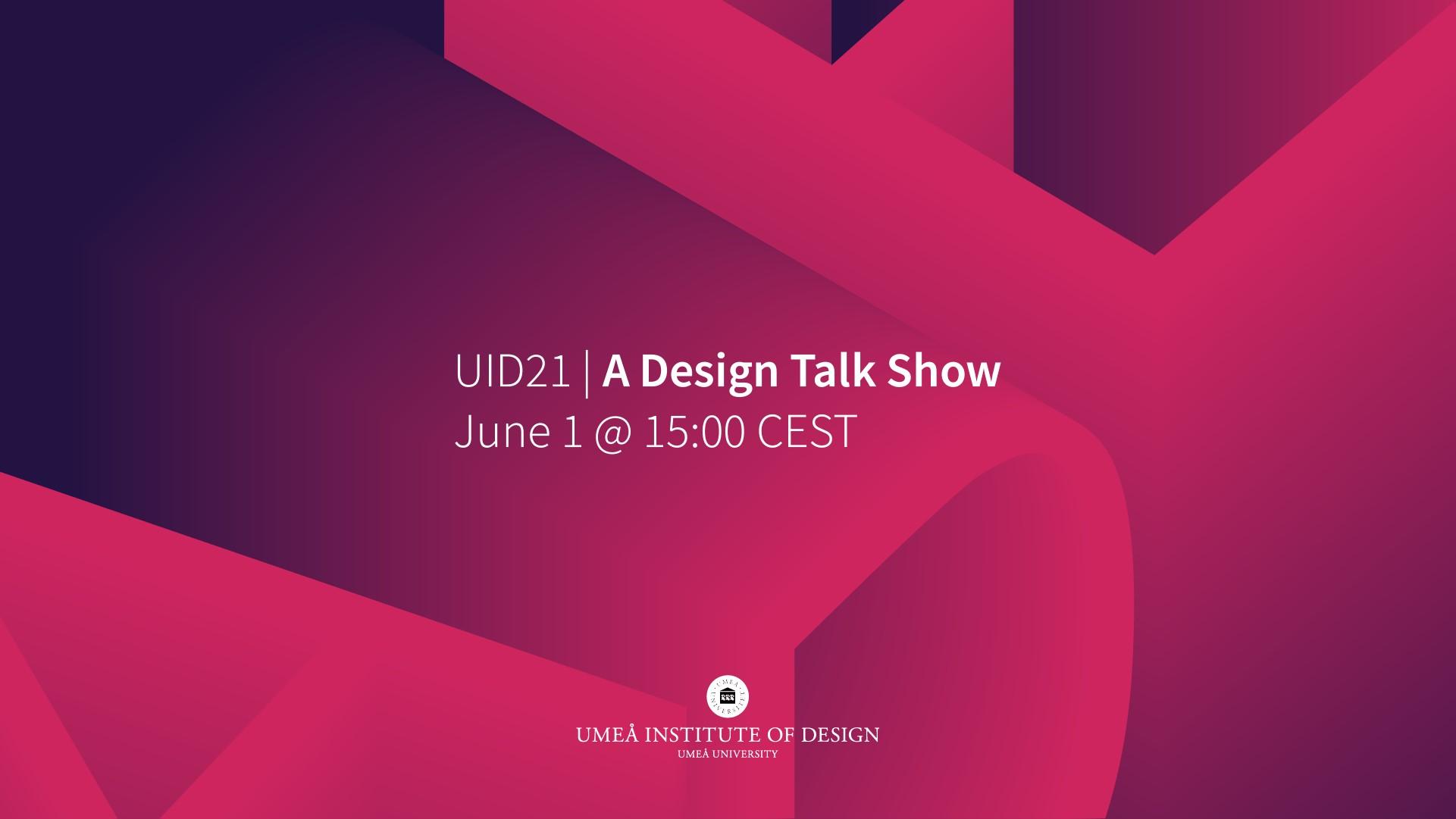 UID2021 A Design Talk Show