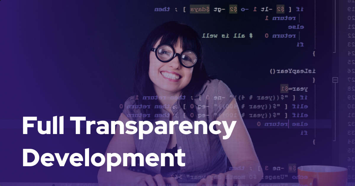 4 Real Ways to Attain Full Transparency Development