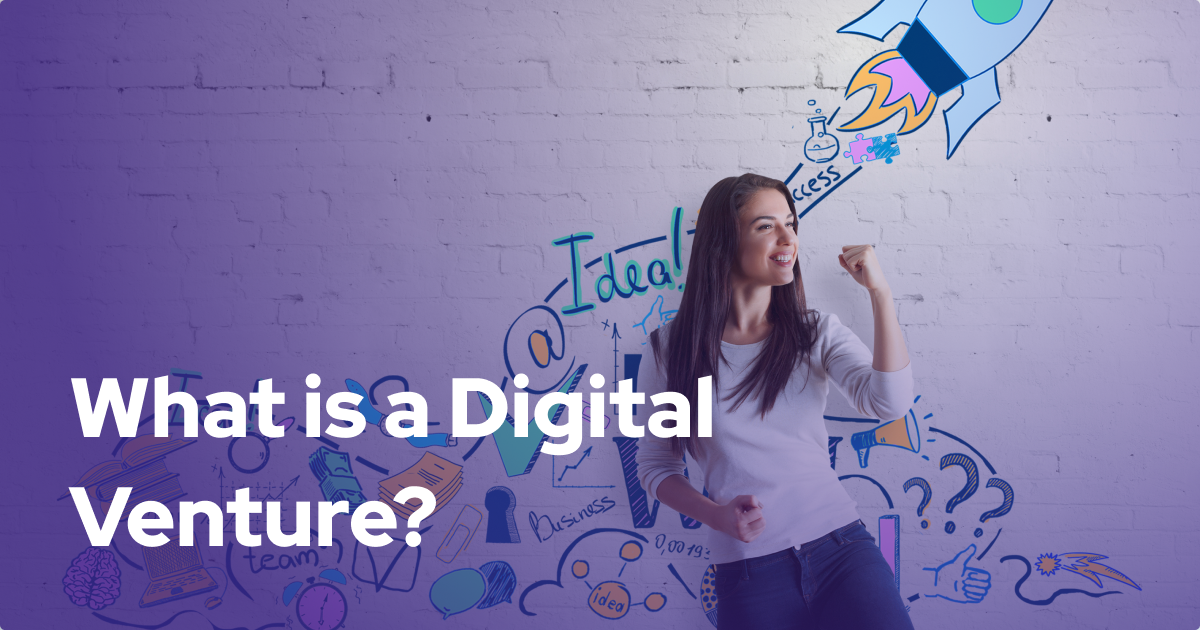 What is a Digital Venture?