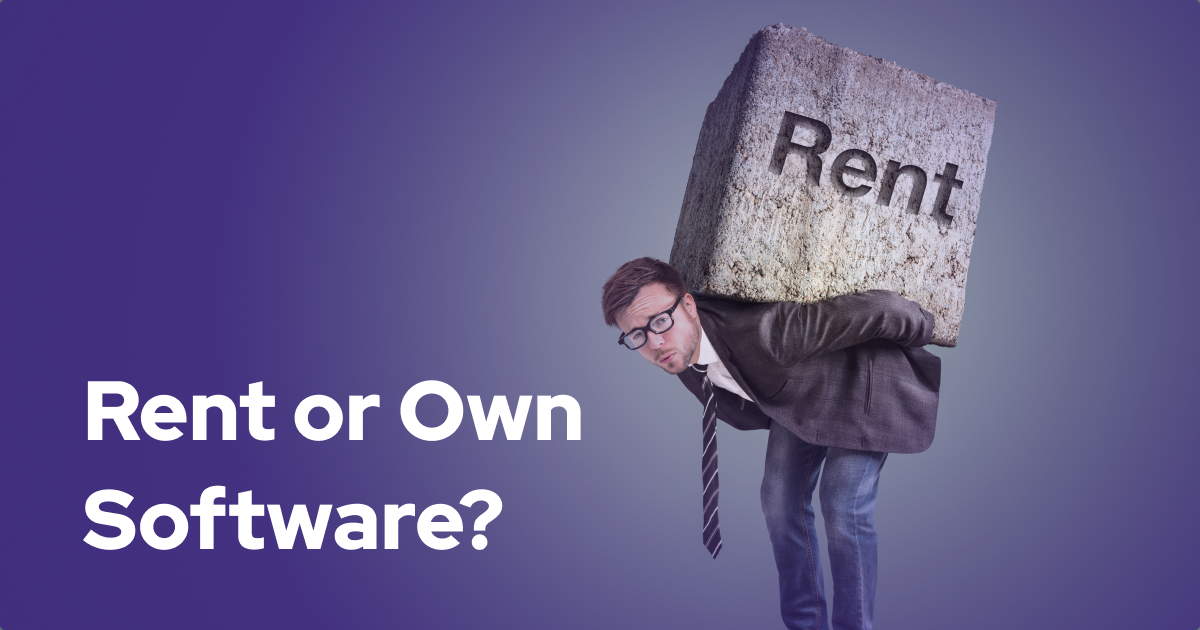 Rent or Own? Developing Custom Business Solutions vs. SaaS