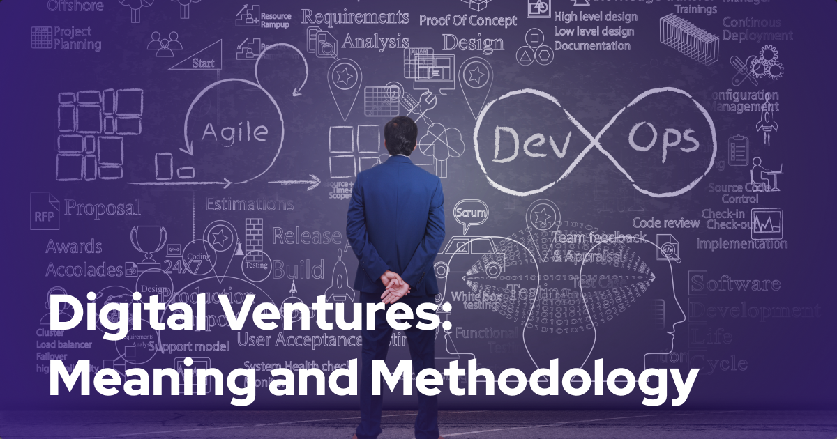 Digital Ventures: Meaning and Methodology