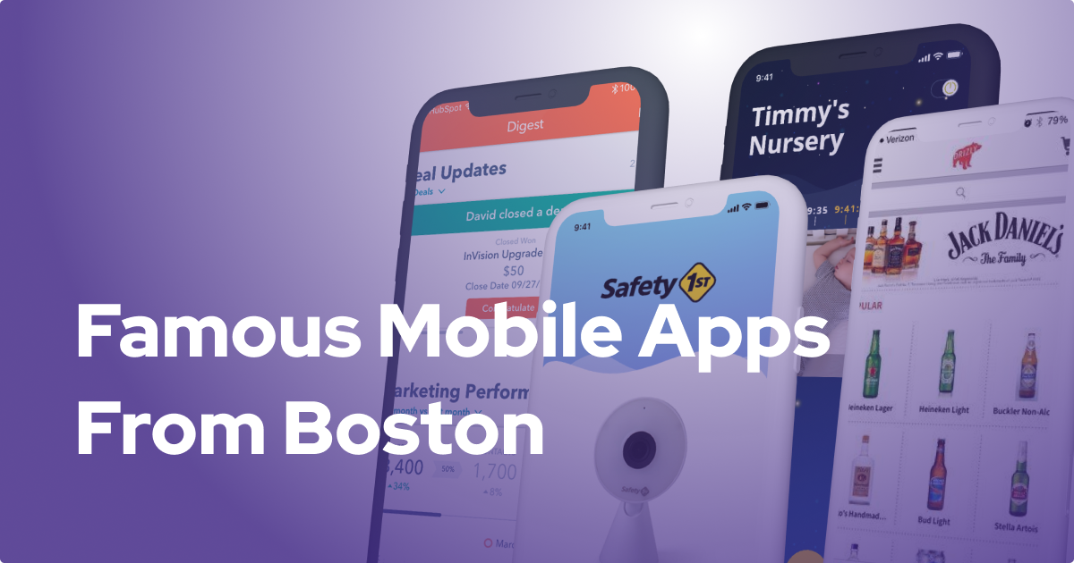 Famous Mobile Apps from Boston