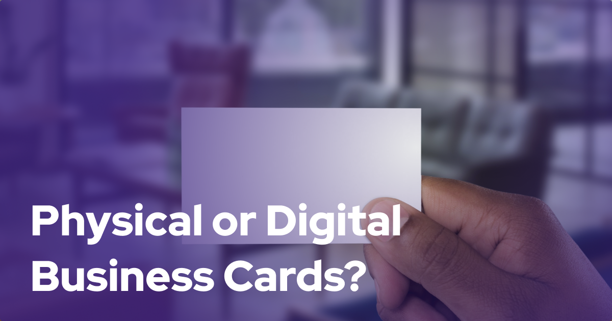 Physical of Digital Business Cards