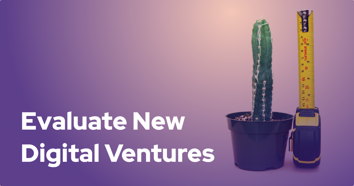 How NineTwoThree Evaluates New Digital Ventures