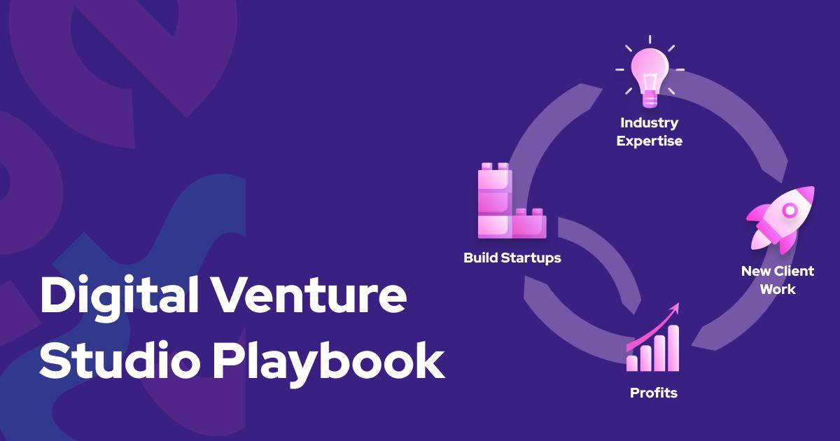 Digital Venture Studio Playbook