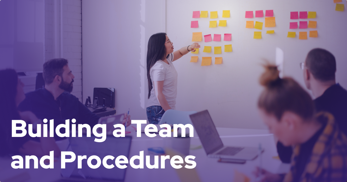 Building a Team and Procedures For Your Digital Ventures Firm