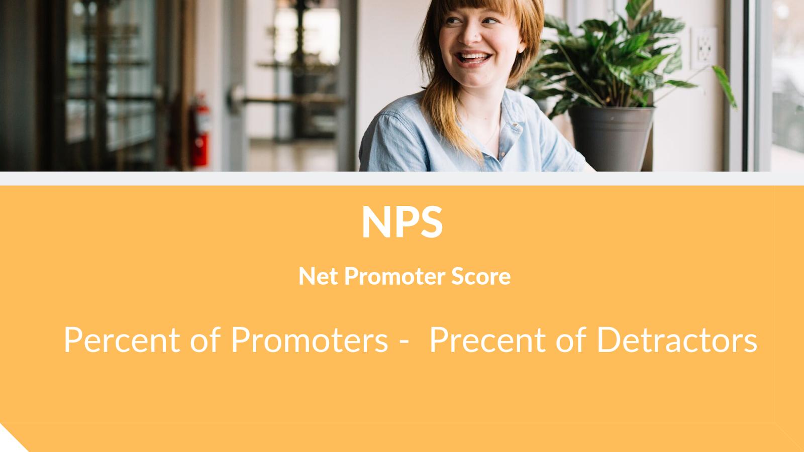 Net Promoter Score - Measuring loyalty