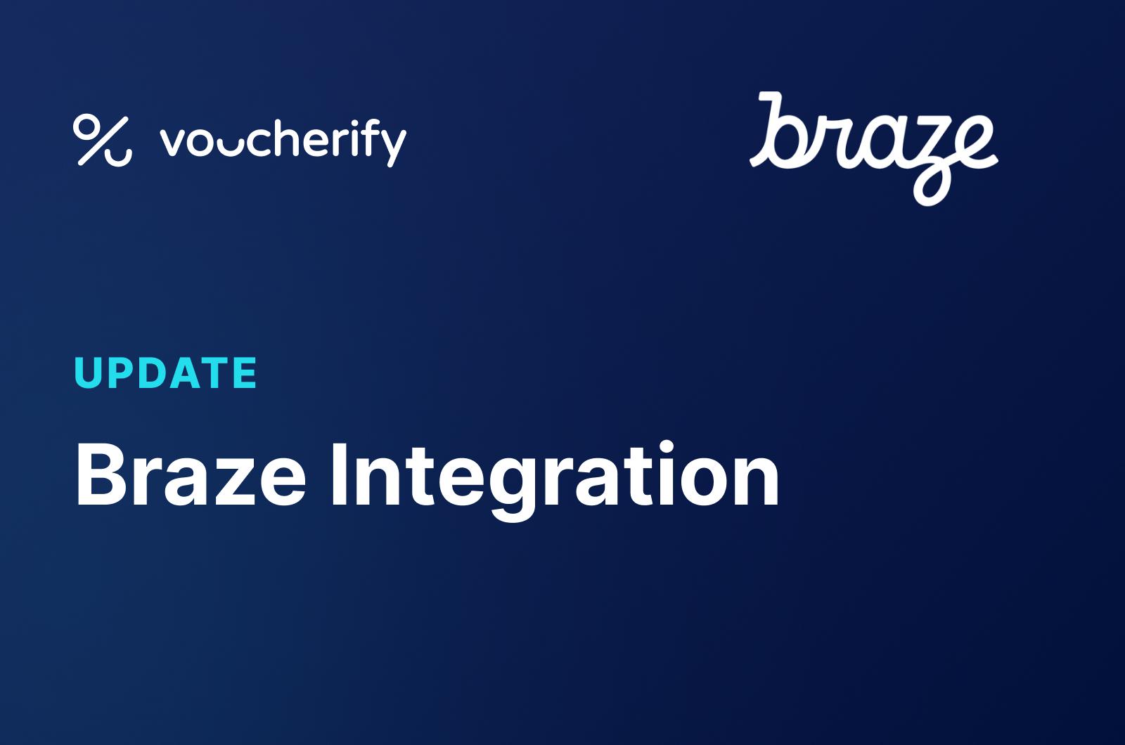 Voucherify & Braze Press Release