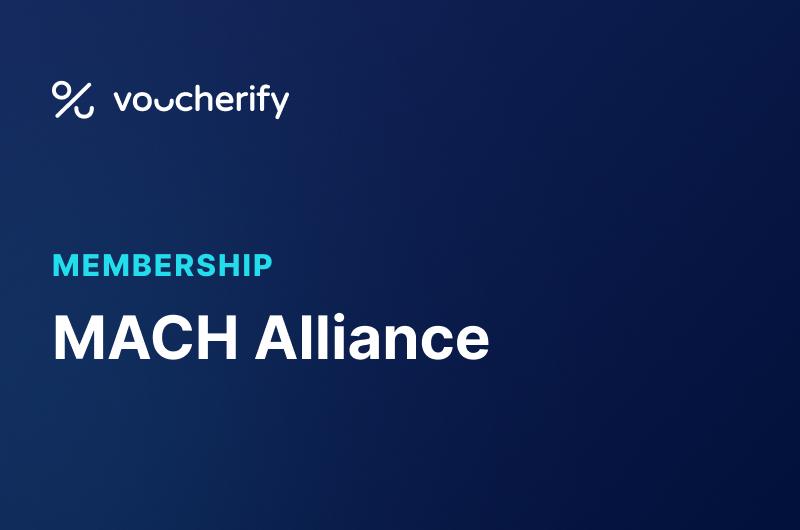 Voucherify & MACH Alliance Press Release