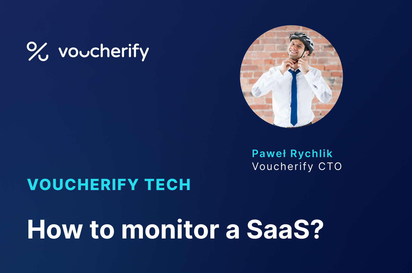 Voucherify Tech Podcast – How to Start with SaaS Monitoring?