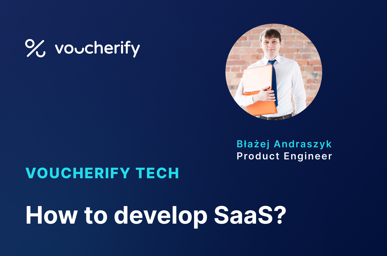 Voucherify Tech Podcast – How to Maintain Sanity as a B2B Startup Product Engineer