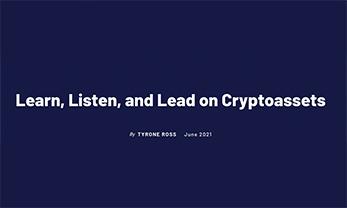 Learn, Listen, and Lead on Cryptoassets