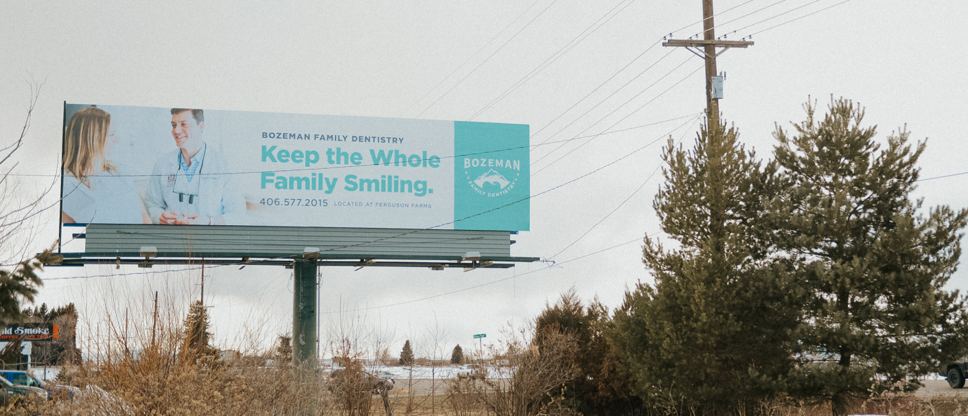 Bozeman Family Dentistry Billboard