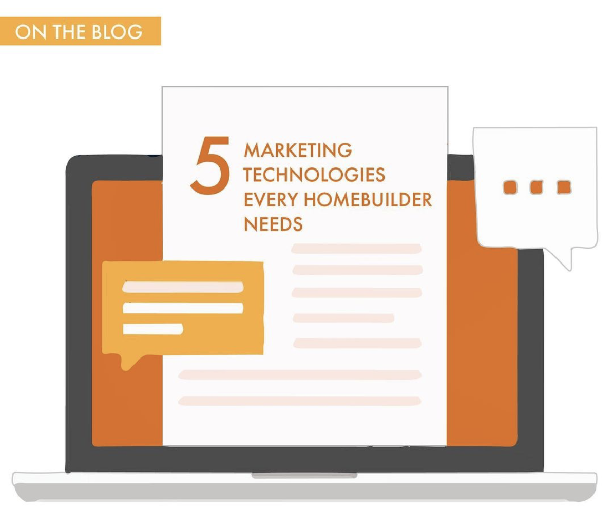 5 Marketing Technologies Every Homebuilder Needs