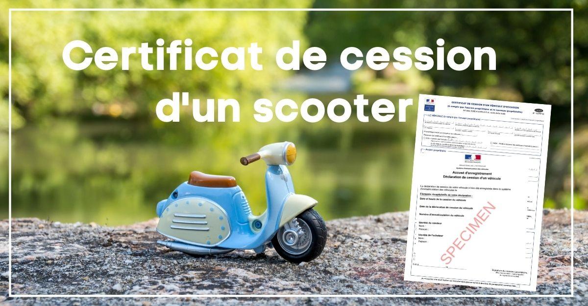 Certificat de cession pour scooter