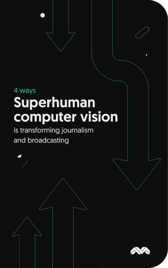 4 ways computer vision is transforming journalism and broadcasting