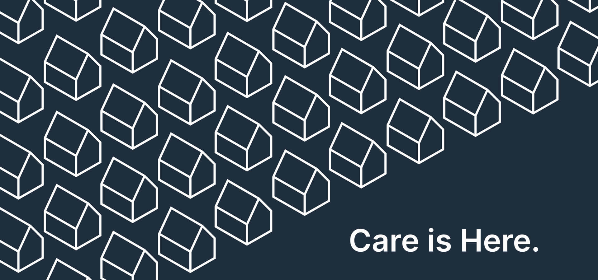 Care Is Here Banner