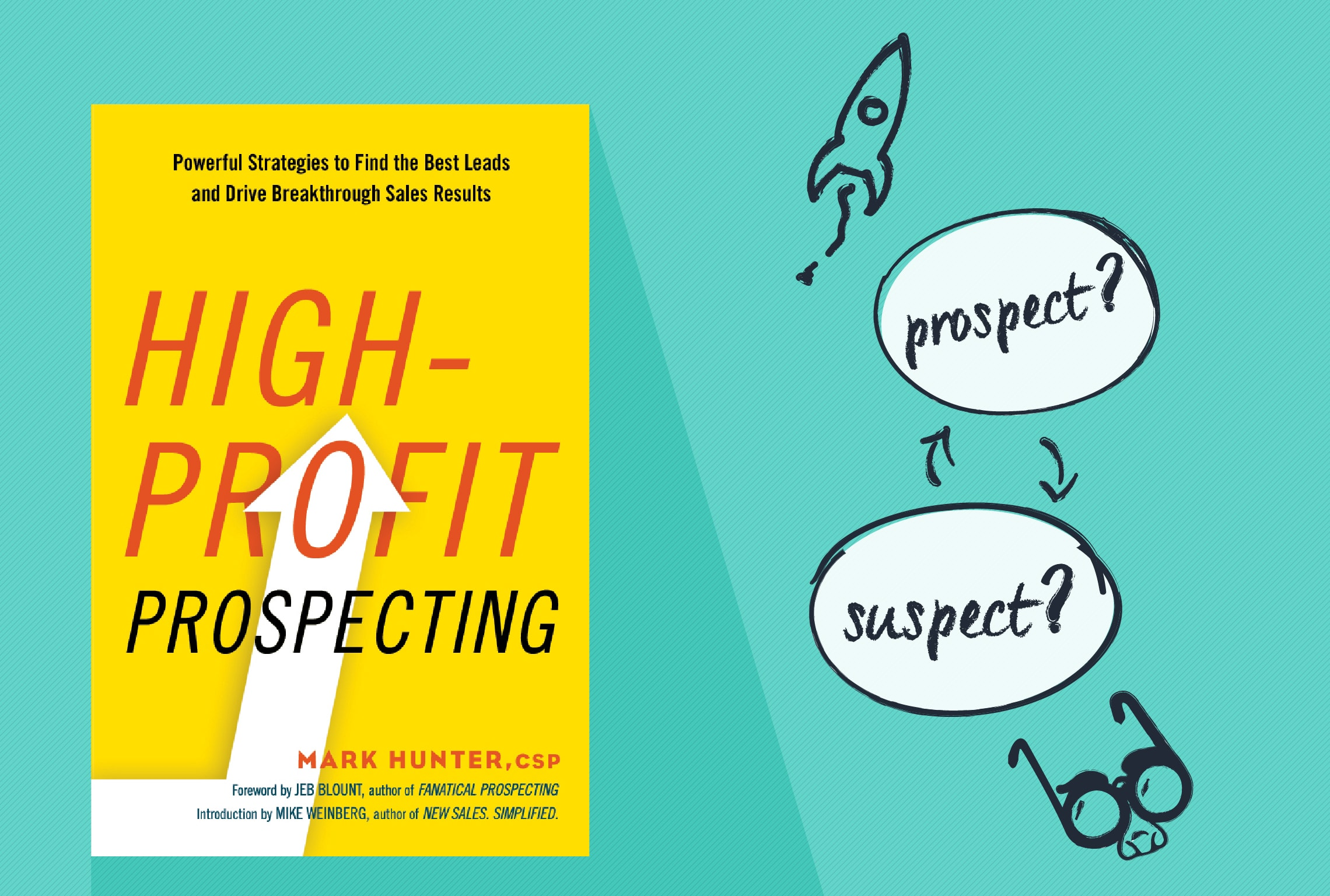 Prospects vs. suspects: 7 ways to tell if a sales prospect is wasting your time