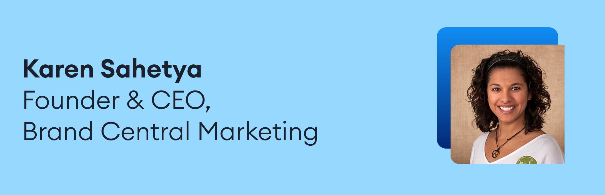 karen sahetya brand central marketing