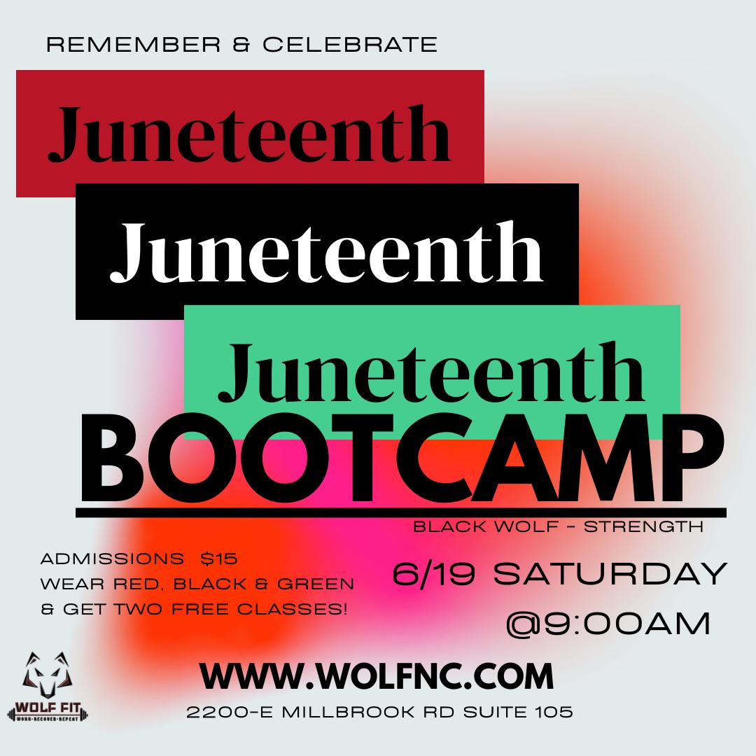 JUNETEENTH Bootcamp