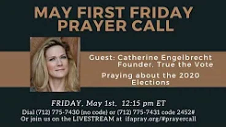 Intercessors for America May First Friday Prayer Call and Webcast