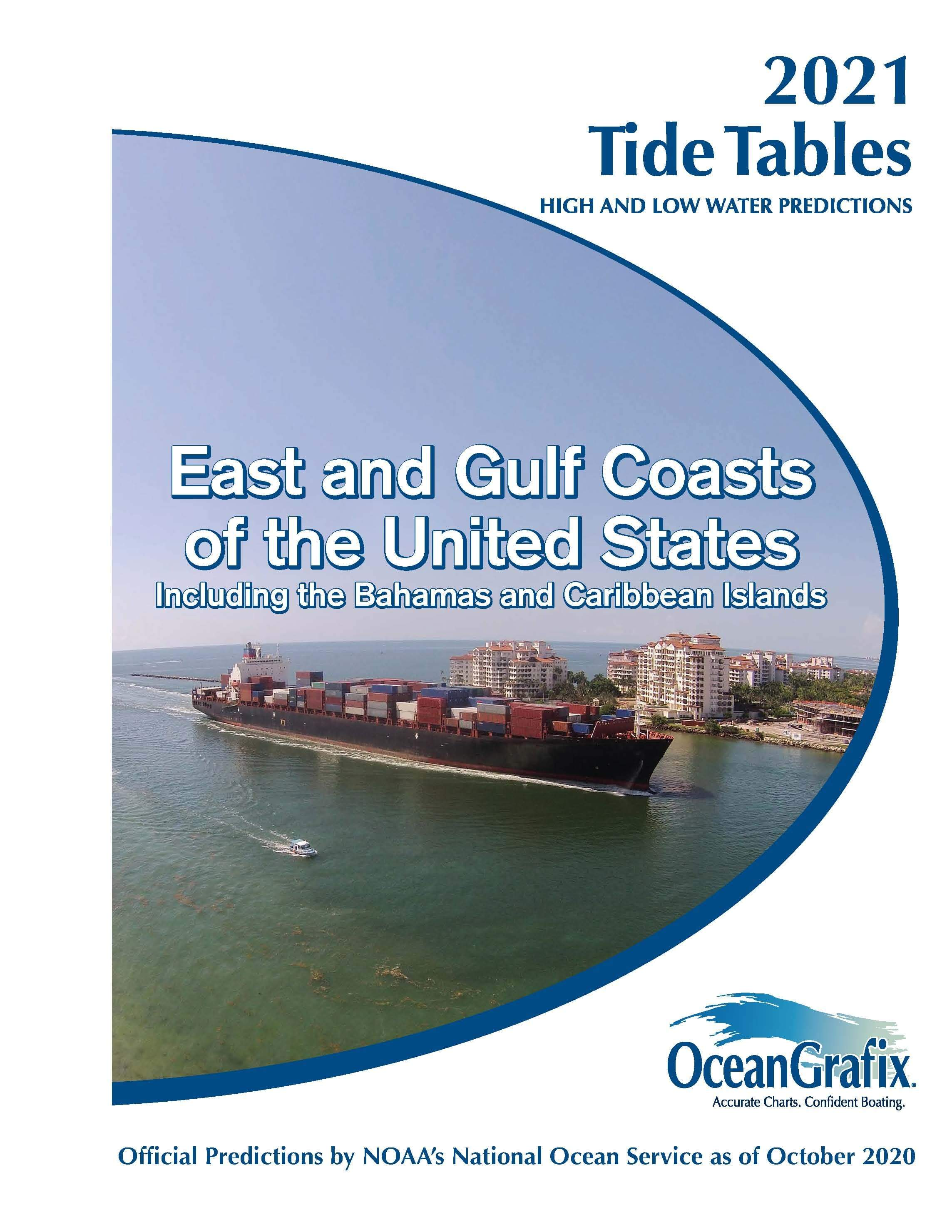 Tide Tables 2021 East and Gulf Coasts of the United States