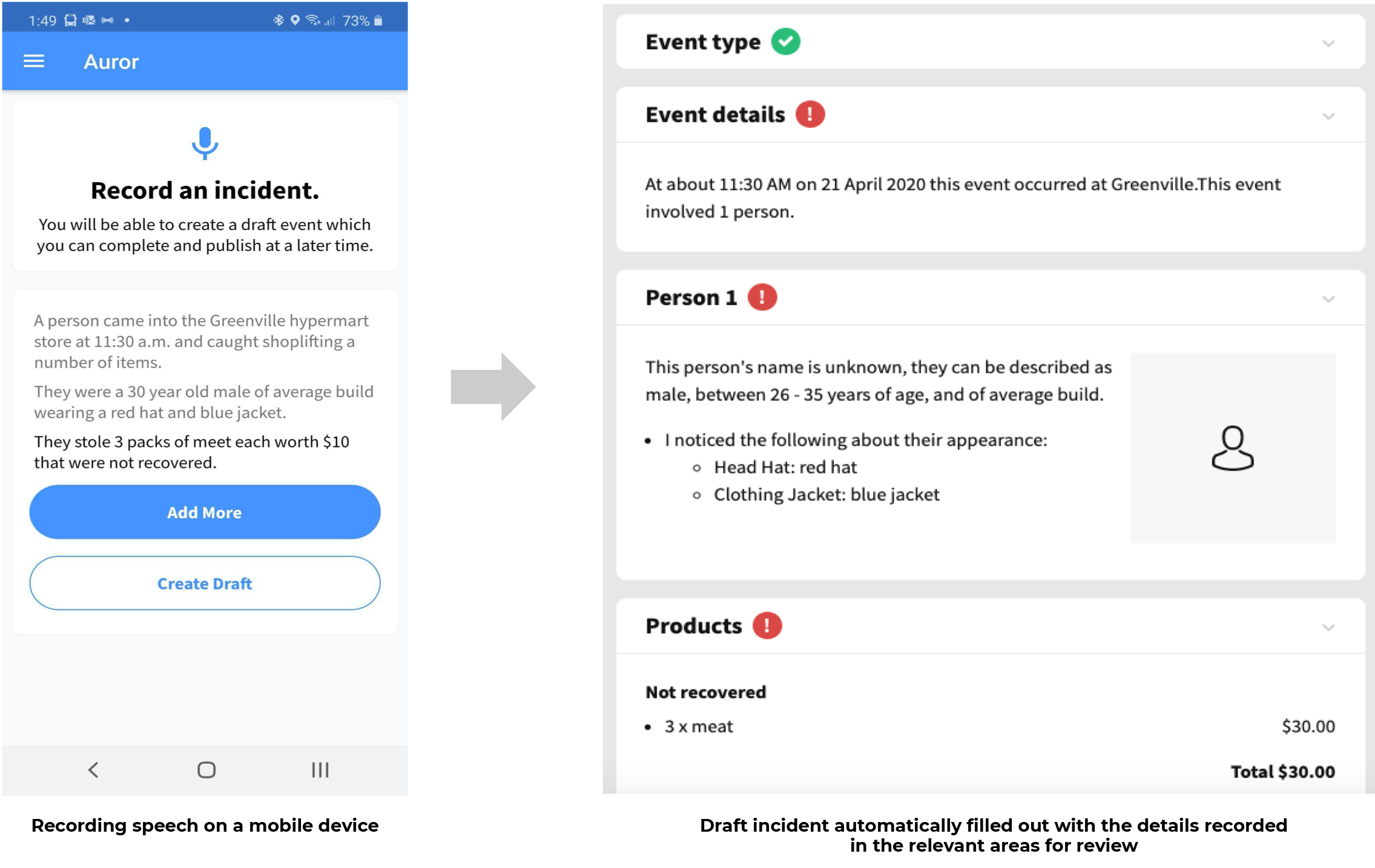 Capturing information at the time of the event from anywhere in the store and automatically create a draft event to complete when ready.