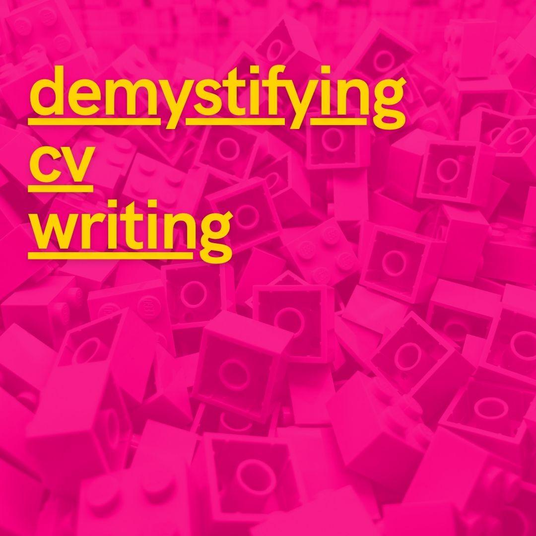 Demystifying CV writing