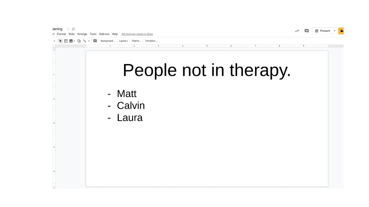 Slide in weekly update deck showing who wasn't in therapy