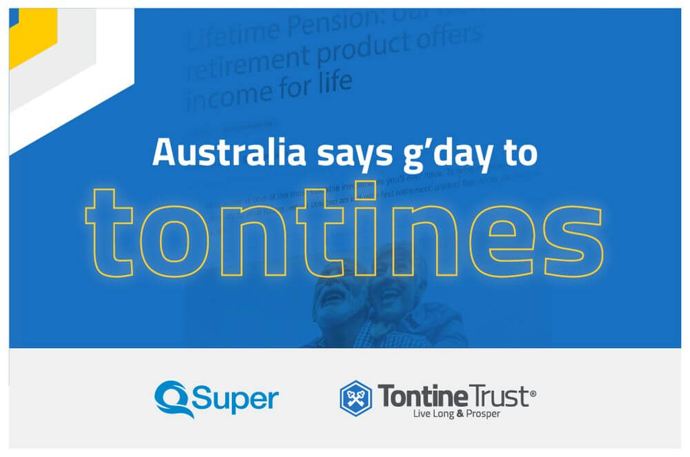 Australia says G'day to its first modern tontine