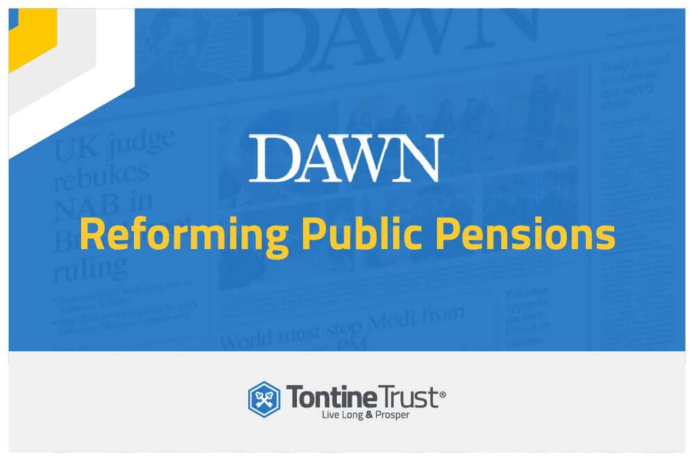 Tontines offer a better solution & strengthens the case for Pakistan's public pension reform