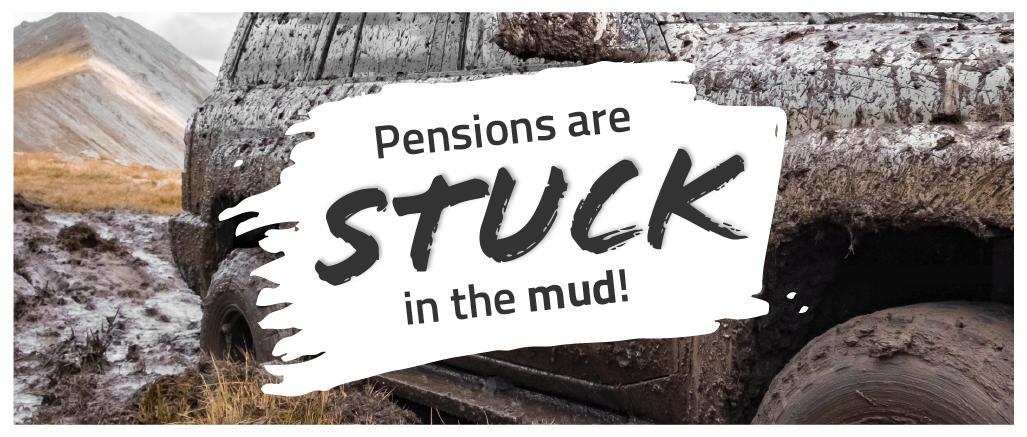 Pensions are stuck in the mud