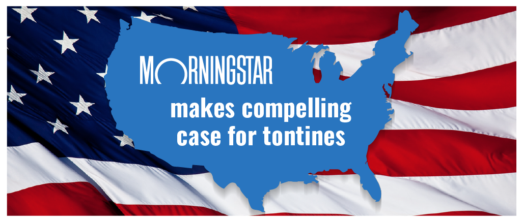 Morningstar makes compelling case for tontines