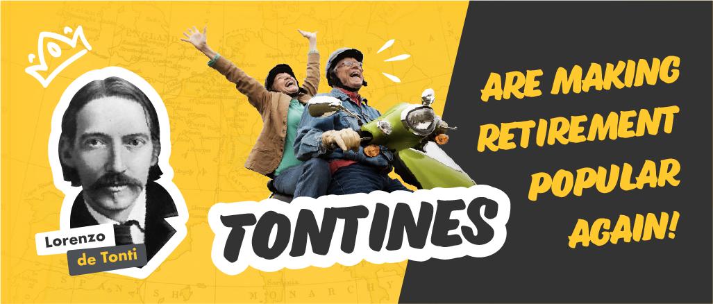 Tontines are making retirement popular again