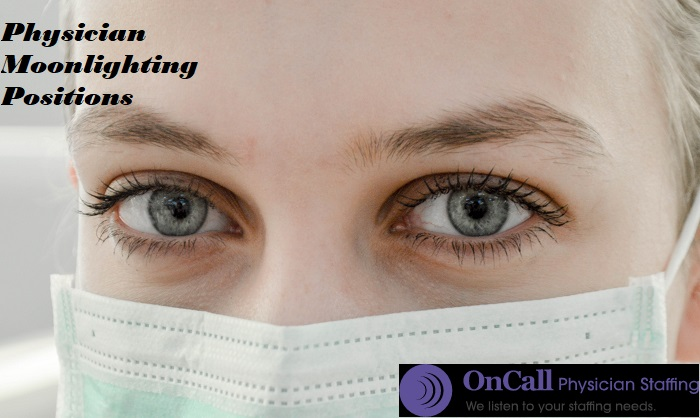 Physician Moonlighting Positions