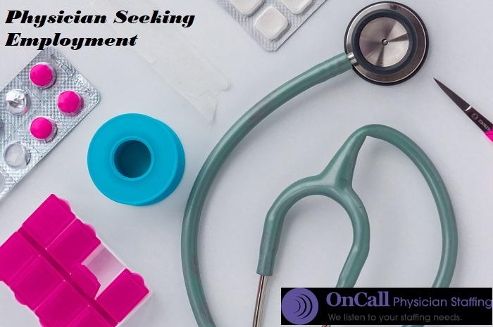 Physician Seeking Employment