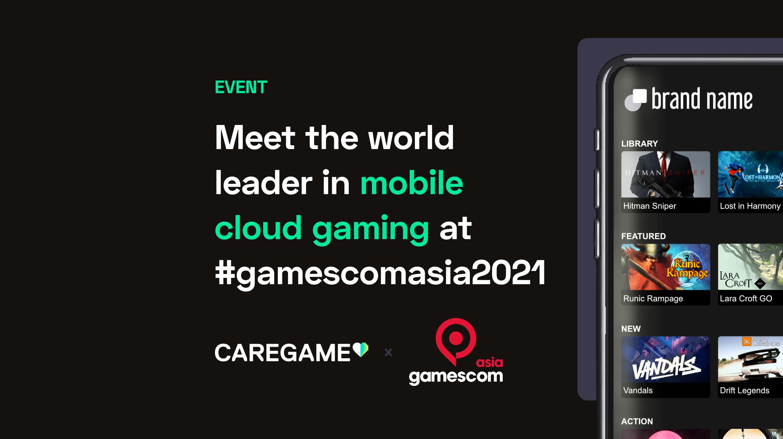 CareGame at gamescom asia 2021