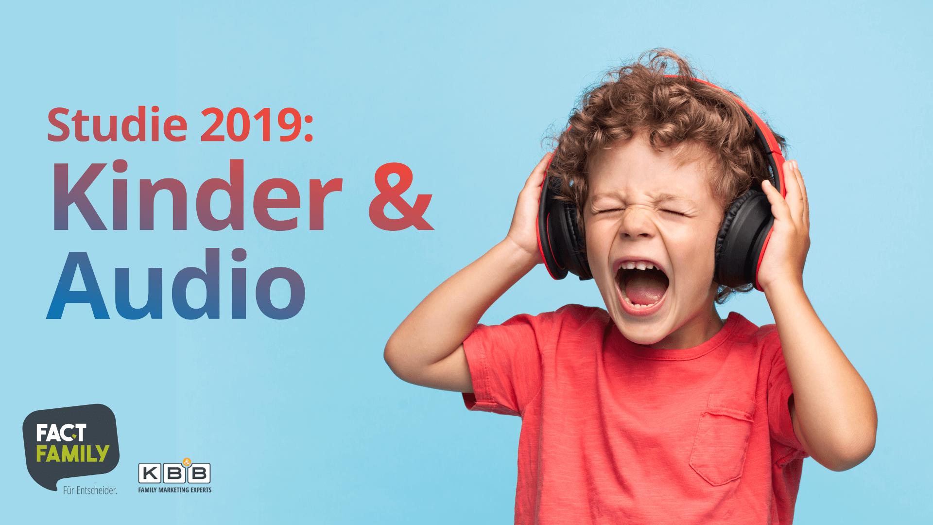 Studie: Kinder &Audio 2019