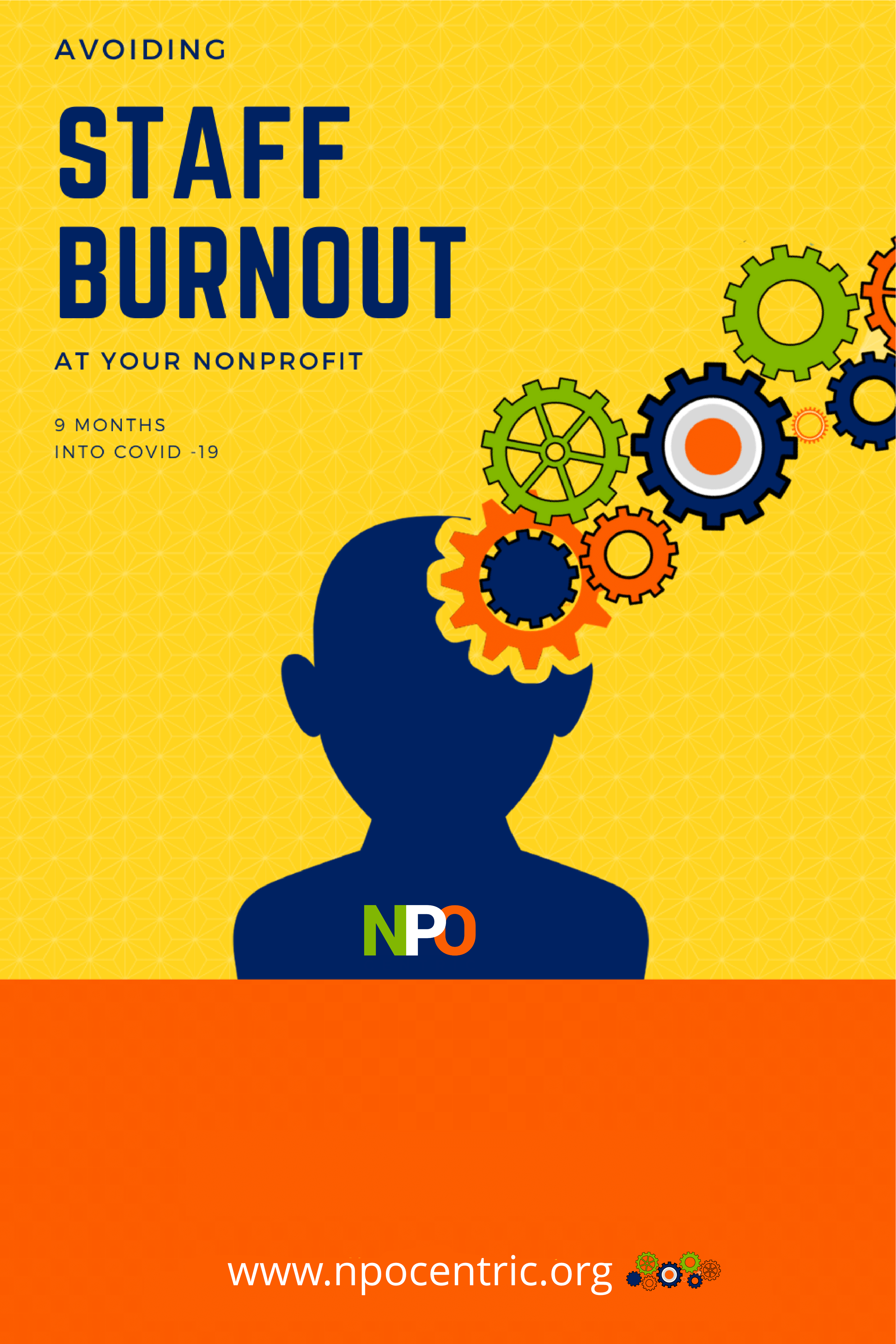 Avoiding Staff Burnout At Your Nonprofit 9 Months Into COVID 19