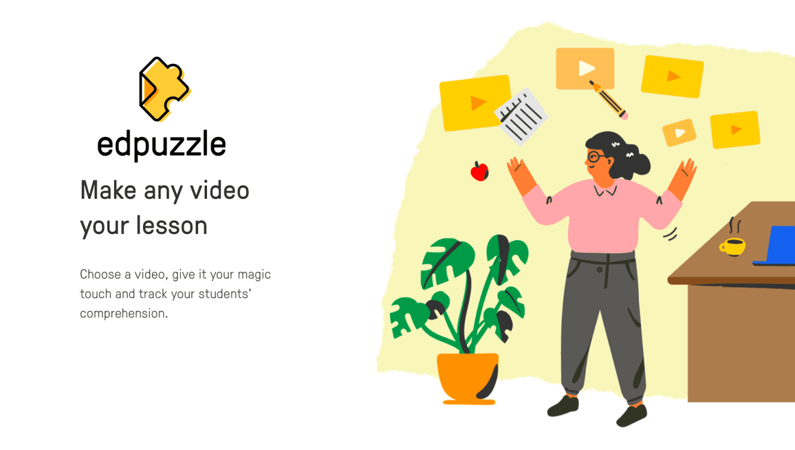 Edpuzzle - Make any vdeo your lesson
