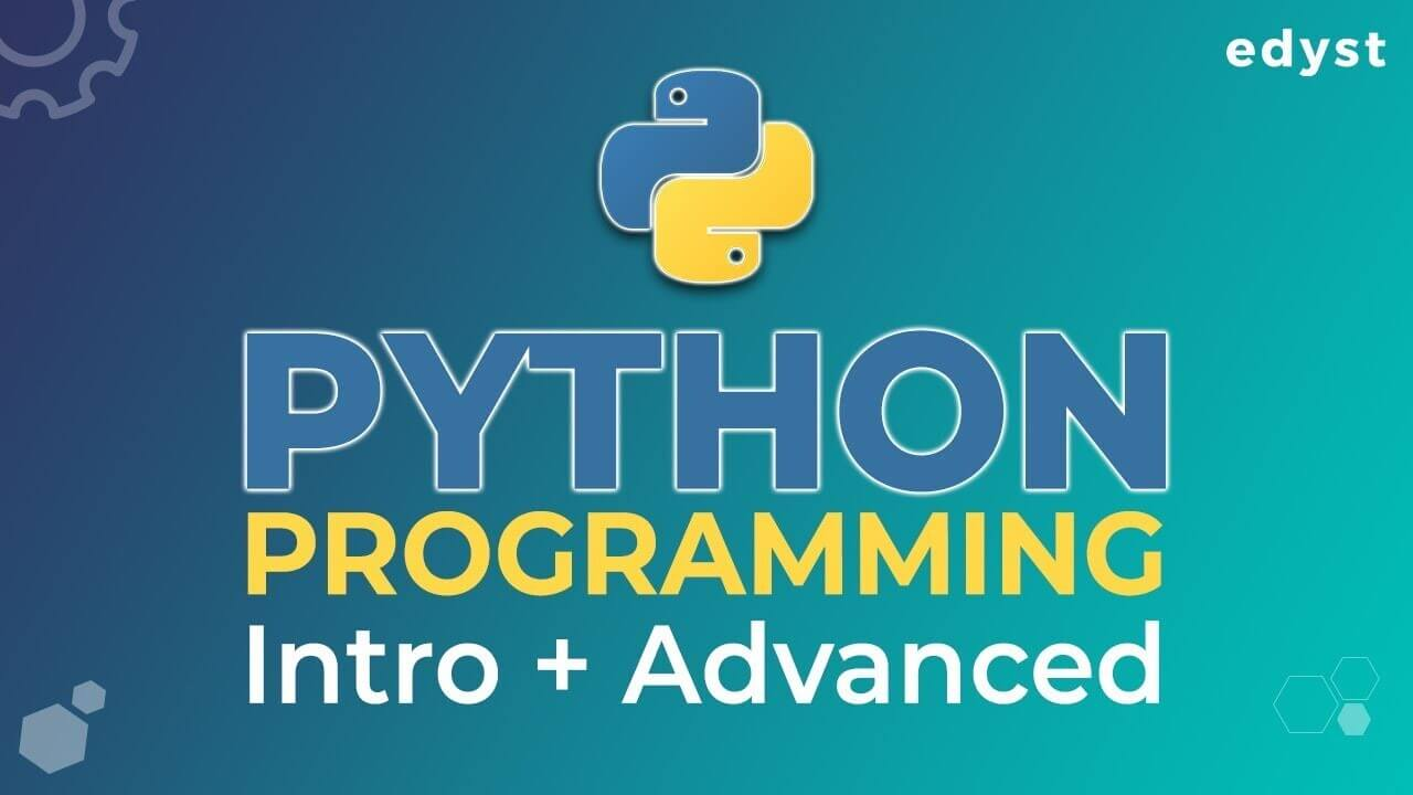 Python Programming: Intro + Advanced