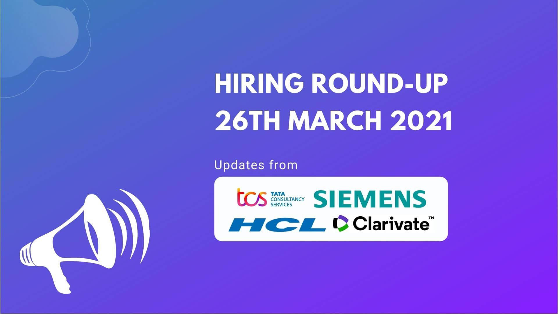 Hiring Round-Up   26 March 2021