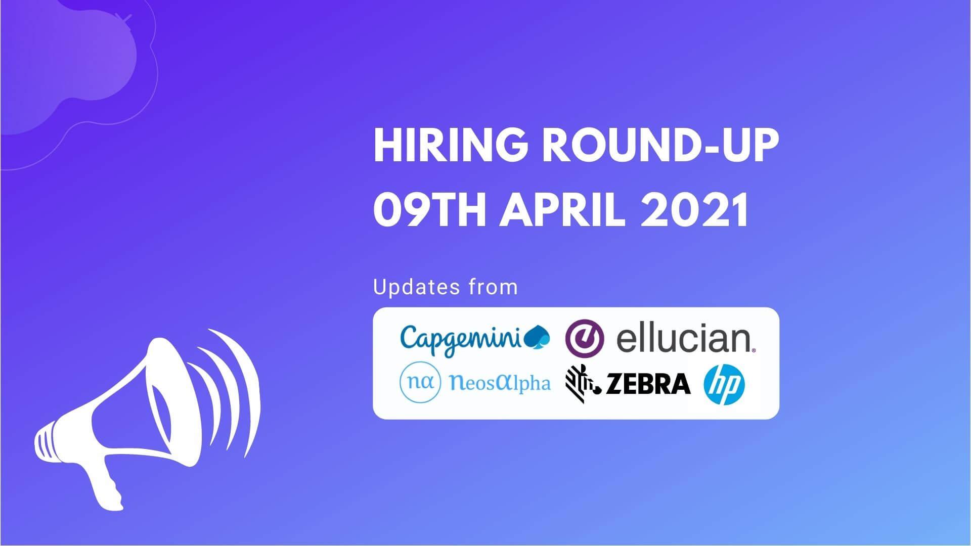 Hiring Round-Up   09th April 2021