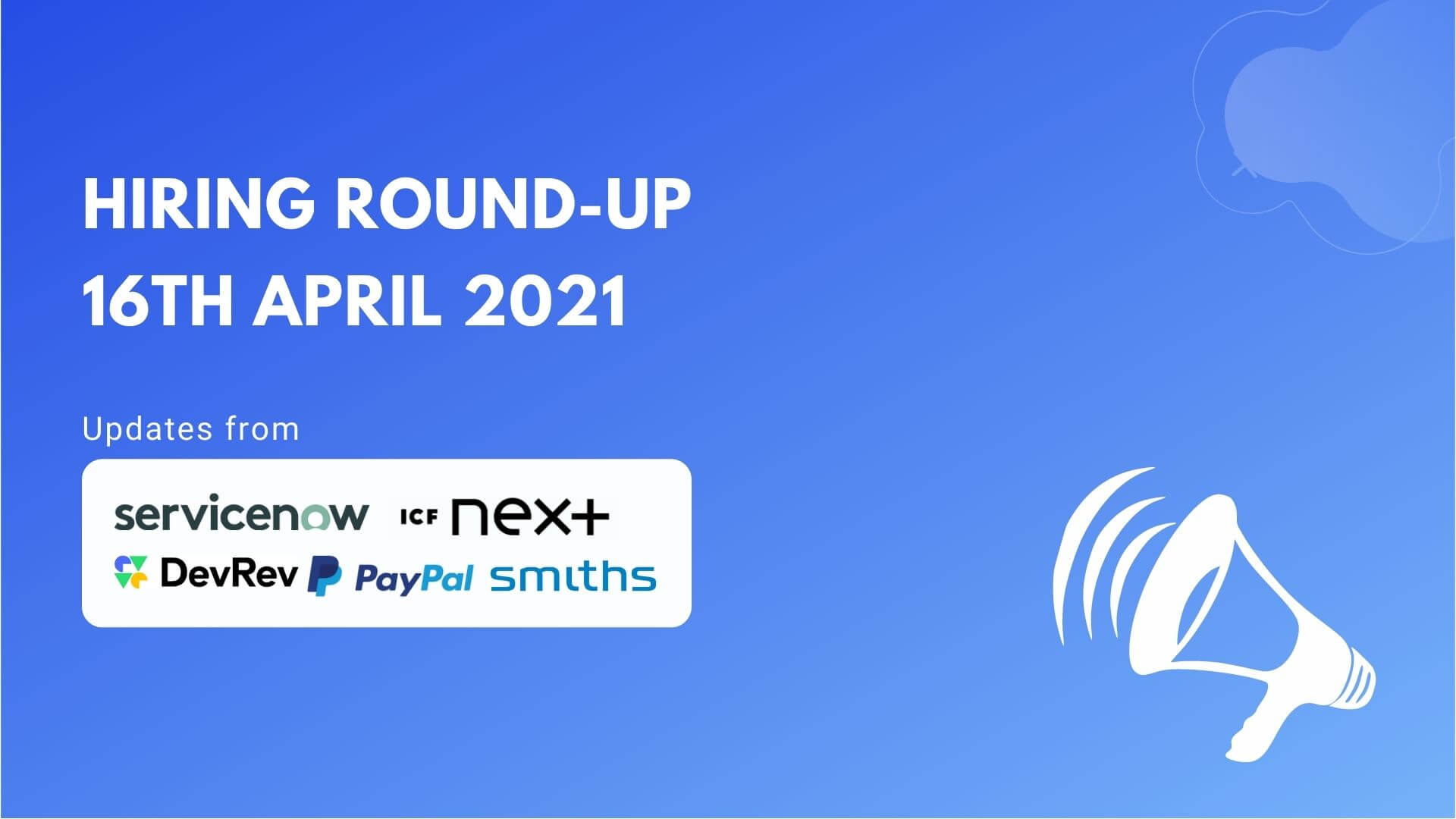 Hiring Round-Up   16th April 2021