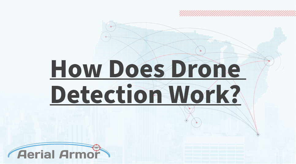 how to detect a drone