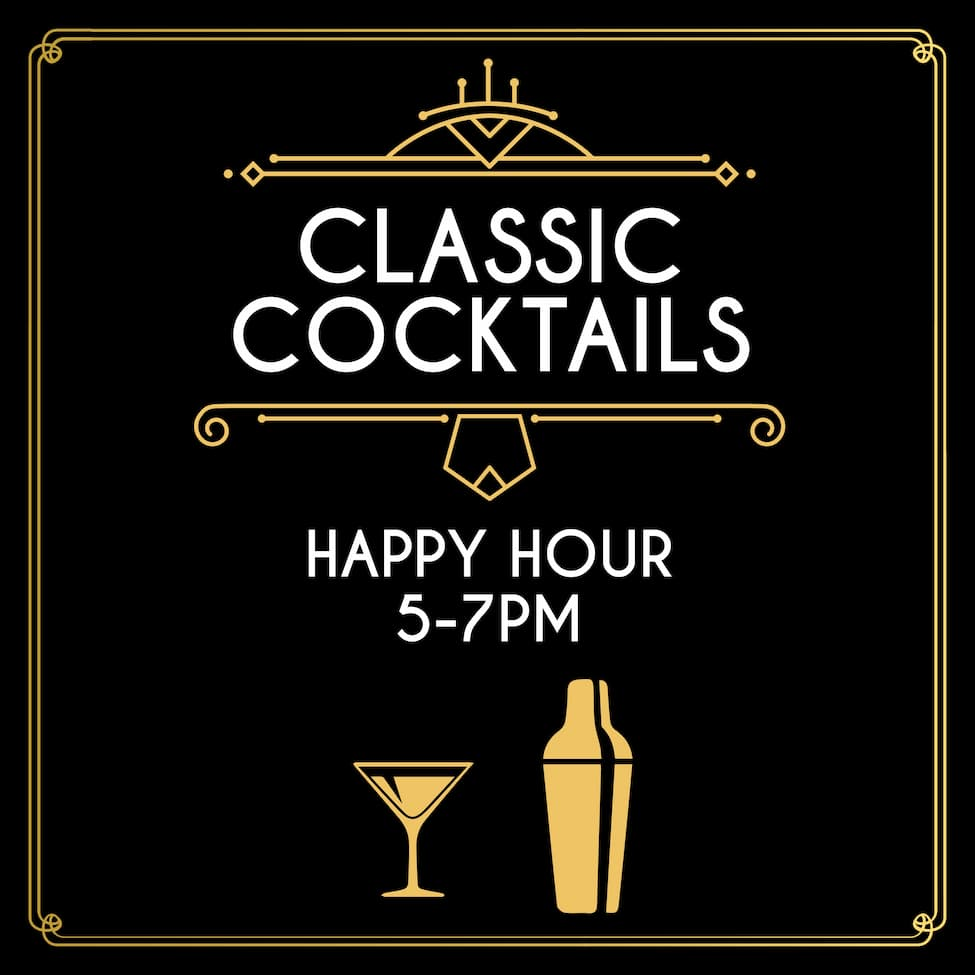 Classic Cocktails and Happy Hour